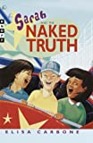 Sarah and the Naked Truth, Elisa Carbone, 0375902643