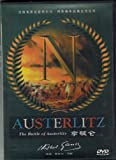 Austerlitz: The Battle of Austerlitz