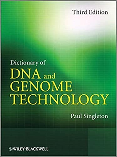 Dictionary of DNA and Genome Technology by Paul Singleton (2012-10-26)