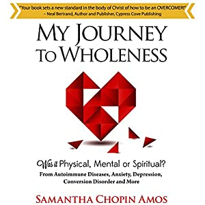 My Journey to Wholeness Audiobook
