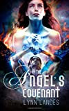 The Angel's Covenant, Lynn Landes, 1492737046