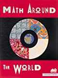 Math Around the World, Beverly Braxton and Philip Gonsalves, 091251194X