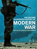 img - for The Oxford Illustrated History of Modern War book / textbook / text book