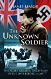 The Unknown Soldier, James Leasor, 1592284183
