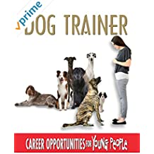 Career Opportunities for Young People - Dog Trainer