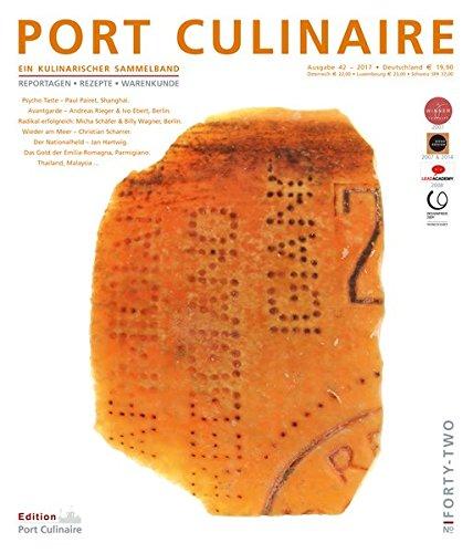 PORT CULINAIRE FORTY-TWO: Sicherer Hafen für Gourmets – Band Nr. 42