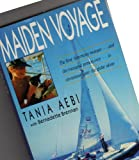 img - for Maiden Voyage the First American Woman -- and the Youngest Person Ever -- to Circumnavigate the Globe Alone book / textbook / text book