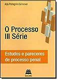 img - for Processo 3 Serie, O: Estudos e Pareceres de Processo Civil book / textbook / text book
