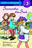 img - for Samantha the Snob (Step-Into-Reading, Step 3) book / textbook / text book