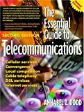 img - for The Essential Guide to Telecommunications book / textbook / text book