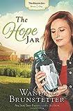 The Hope Jar (The Prayer Jars) by  Wanda E. Brunstetter in stock, buy online here