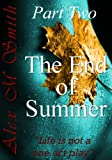 The End of Summer Part Two (The End of Summer Series Book 2)