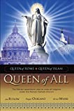 img - for Queen of All: The Marian apparitions' plan to unite all religions under the Roman Catholic Church book / textbook / text book