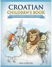 Croatian Children's Book: The Wonderful Wizard Of Oz