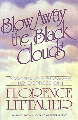 [F.r.e.e] Blow Away the Black Clouds: A Woman's Answer to Depression, Expanded Edition<br />[P.P.T]