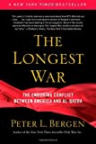 Book cover for The Longest War: The Enduring Conflict between America and Al-Qaeda