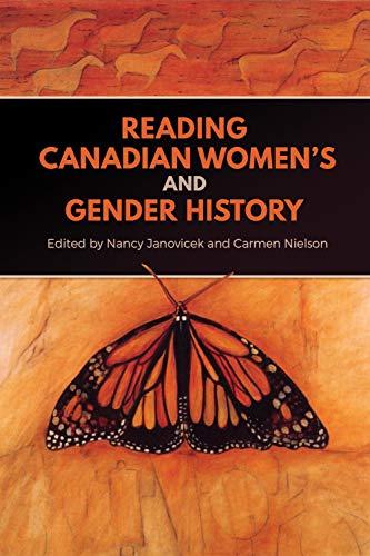 Reading Canadian Women's and Gender History (Studies in Gender and History) por Nancy Janovicek,Carmen Nielson