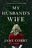 My Husbands Wife: A Novel