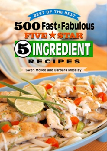 500 Fast & Fabulous 5-Star 5-Ingredient Recipes ()