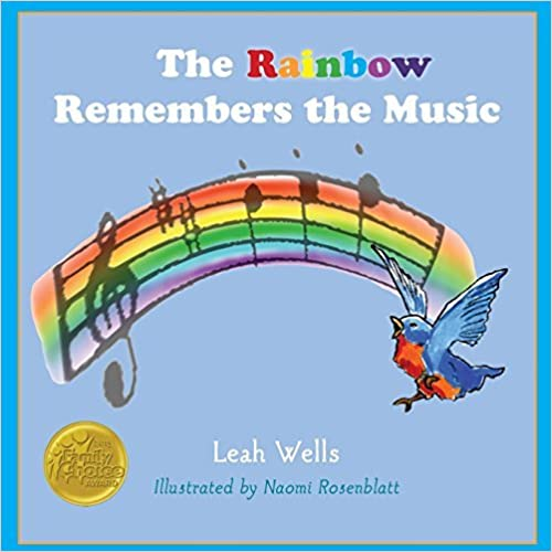 Book The Rainbow Remembers the Music by Leah Wells (2015-02-26)