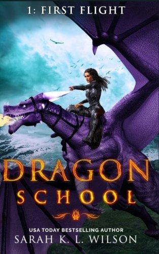 Dragon School: First Flight (Volume 1)