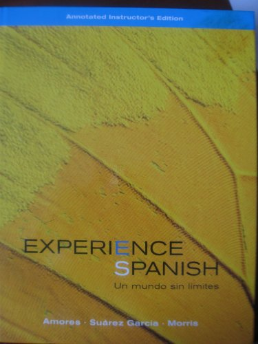 Experience Spanish Un Mundo Sin Limites (Instructor's edition)