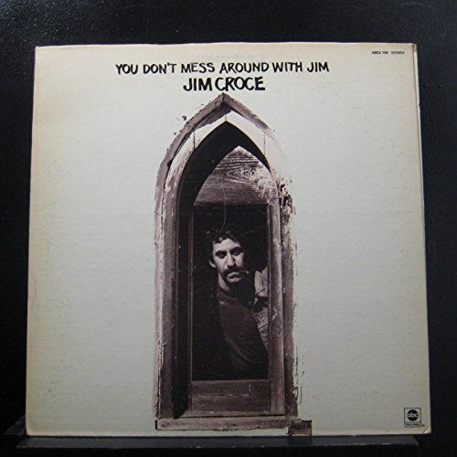 You Don't Mess Around with Jim by ABC Records