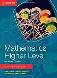 Mathematics Higher Level for the IB Diploma Exam Preparation Guide, Paul Fannon and Vesna Kadelburg, 1107672155