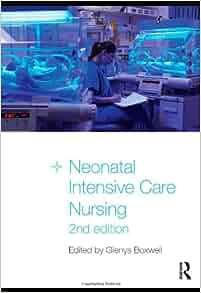 Neonatal intensive care nursing books free download