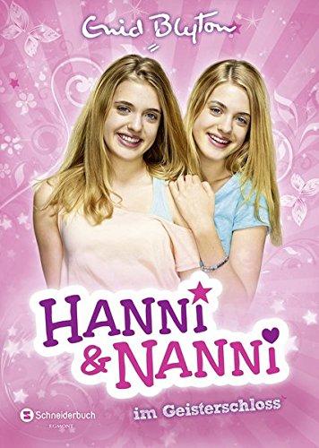 Hanni und Nanni, Band 06: Hanni und Nanni im Geisterschloss
