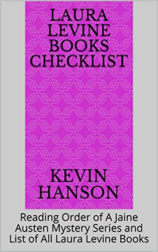 Laura Levine Books Checklist: Reading Order of A Jaine Austen Mystery Series and List of All Laura Levine Books