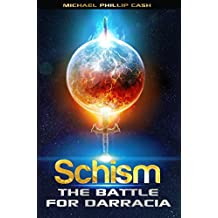 Schism: The Battle for Darracia (Book 1) (Battle for Darracia Series)
