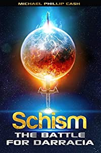 Schism by Michael Phillip Cash ebook deal