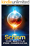 Schism: The Battle for Darracia (Book 1) (Battle for Darracia Series)