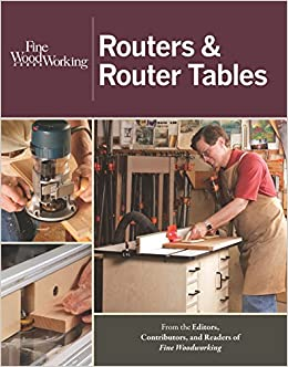Buy Routers Router Tables Fine Woodworking Book Online At Low