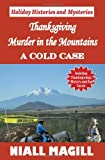 Thanksgiving Murder in the Mountains, Niall Magill, 1449580394