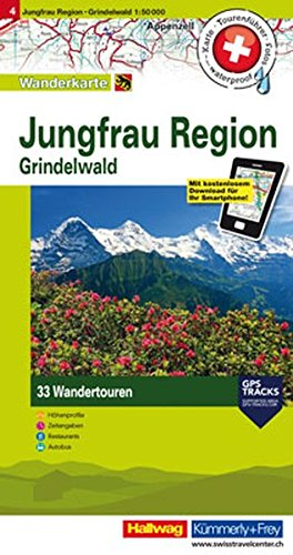 Jungfrau Region, Grindelwald: Nr. 4, Tourenwanderkarte mit 33 Wandertouren, 1:50 000, mit kostenlosem Download für Smartphone Karten, Tourenführer, ... Autobus (Hallwag Touren-Wanderkarten)