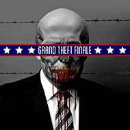 Grand Theft Finale (Inauguration Special)