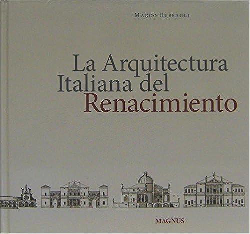 Descargar libros para ipod kindle La Arquitectura Italiana Del Renacimiento en español PDF 887057248X