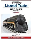 Warman's Lionel Train Field Guide, 1945-1969, David Doyle, 0896896064