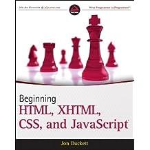 Beginning HTML, XHTML, CSS, and JavaScript 1st edition by Duckett, Jon (2009) Paperback