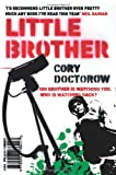 Front cover for the book Little Brother by Cory Doctorow