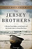 Image of The Jersey Brothers: A Missing Naval Officer in the Pacific and His Family's Quest to Bring Him Home
