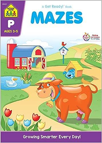School Zone Mazes Workbook Ages 3 To 5 Preschool To