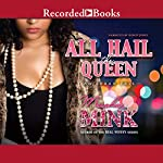 All Hail the Queen: An Urban Tale | Meesha Mink