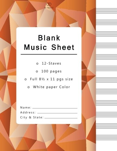 Read Online Blank Music Sheets: Music Manuscript Paper, Staff Paper, Musicians Notebook 12 Staves,100 pages (blank music notebook, orange geometric cover) pdf epub