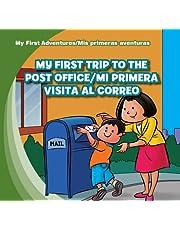 My First Trip to the Post Office/Mi Primera Visita Al Correo (My First Adventures / Mis Primeras Aventuras)