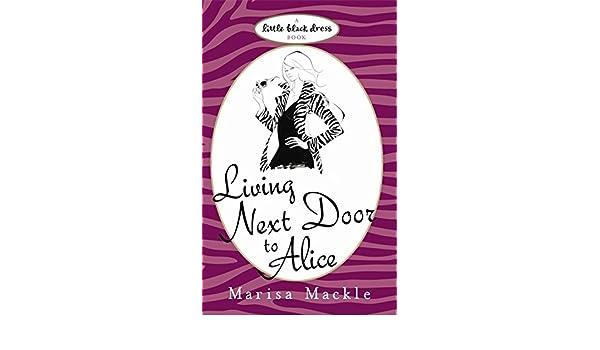 Living Next Door to Alice: Marisa Mackle: 9780755339914