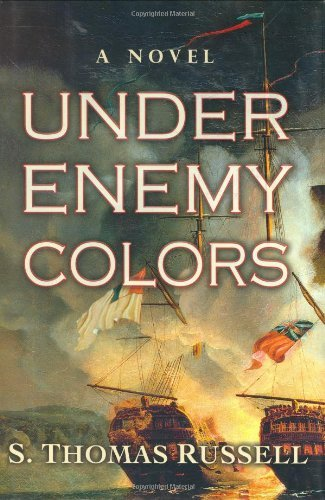 By S. Thomas Russell Under Enemy Colors (1st First Edition) [Hardcover]