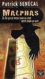 Malphas - Tome 3: Ce qui se passe dans la cave reste dans la cave